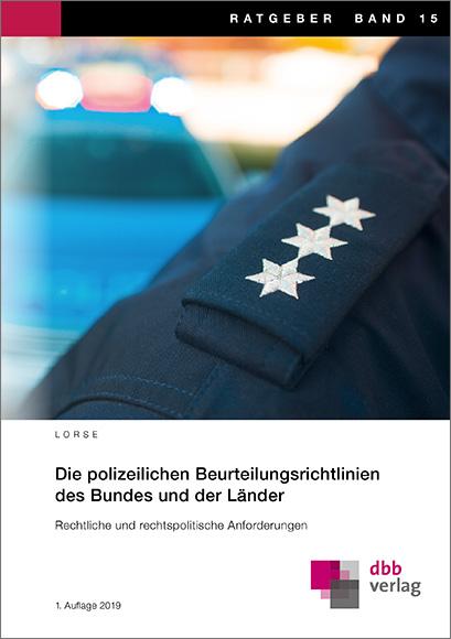 Die polizeilichen Beurteilungsrichtlinien des Bundes und der Länder © DBB Verlag GmbH