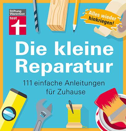 Die kleine Reparatur © Stiftung Warentest