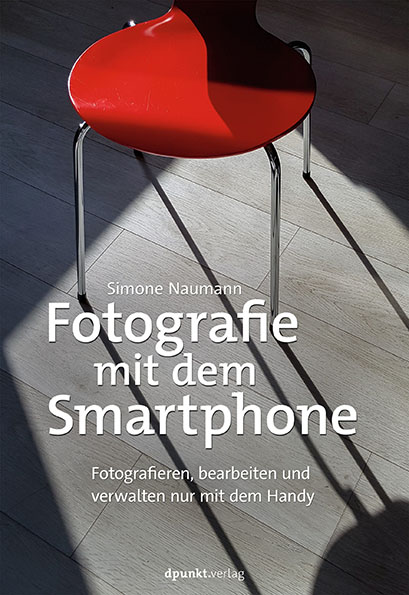 Fotografie mit dem Smartphone © dpunkt.verlag