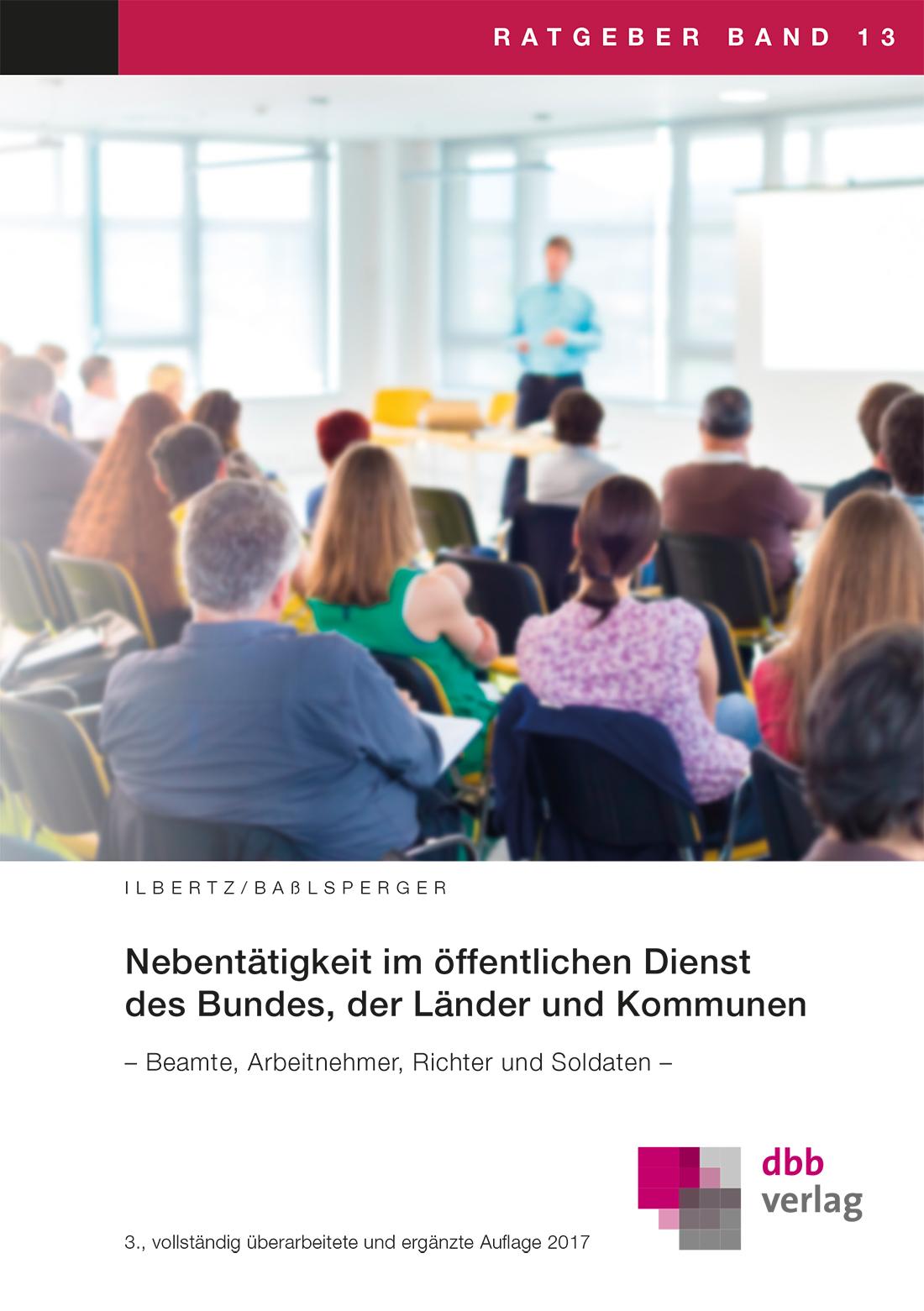 Nebentätigkeit im öffentlichen Dienst des Bundes, der Länder und Kommunen © DBB Verlag GmbH