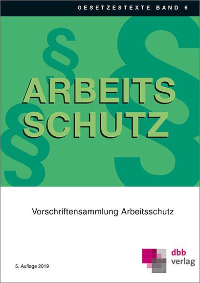 Vorschriftensammlung Arbeitsschutz © DBB Verlag GmbH