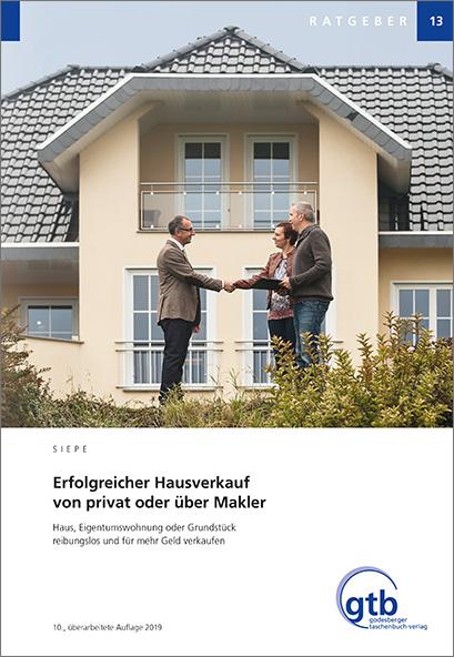 Erfolgreicher Hausverkauf von privat oder über Makler © GTB Verlag GmbH