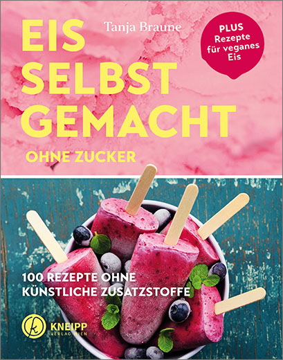 Eis selbstgemacht ohne Zucker © Kneipp Verlag