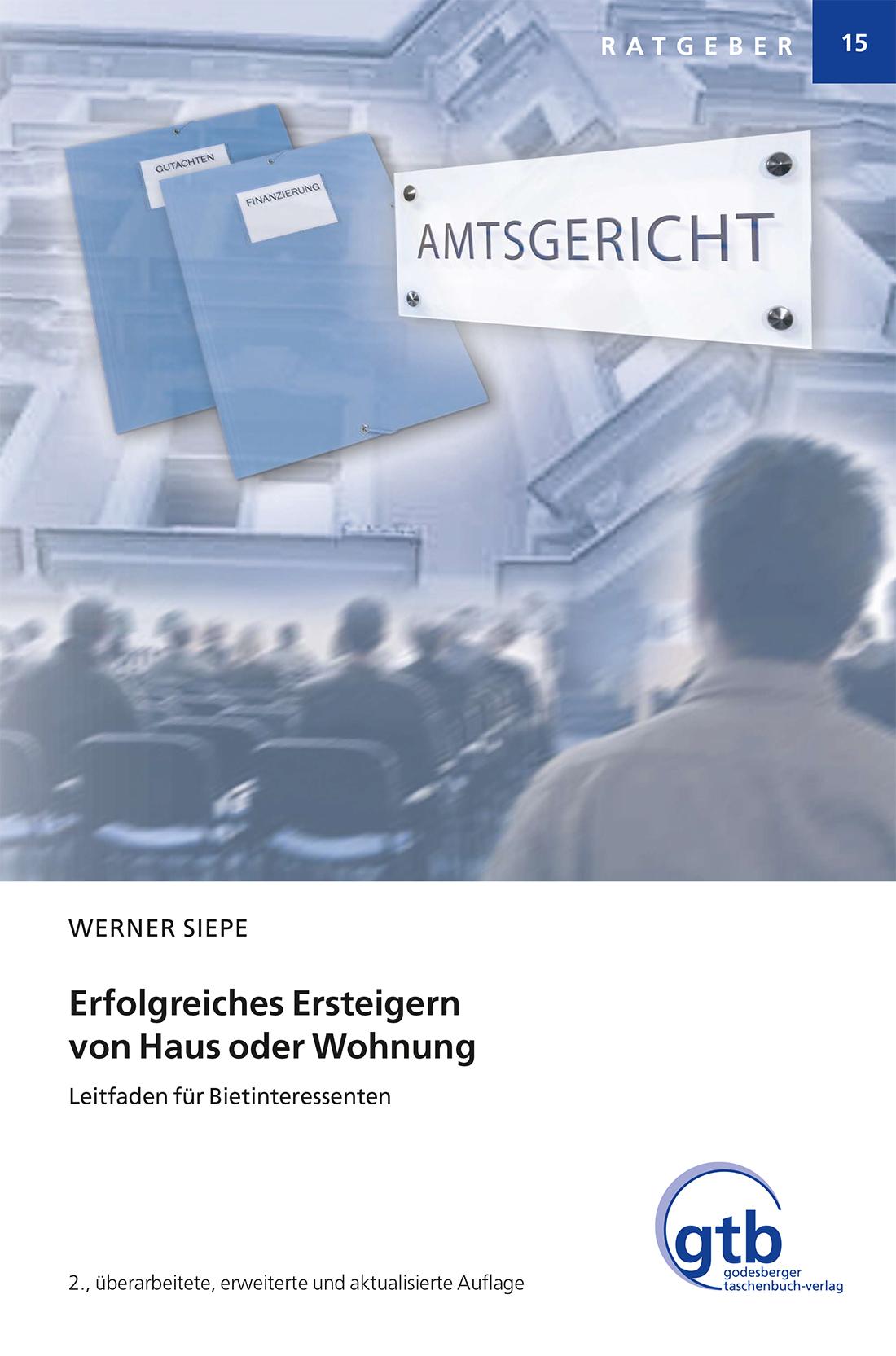 Erfolgreiches Ersteigern von Haus oder Wohnung © GTB Verlag GmbH