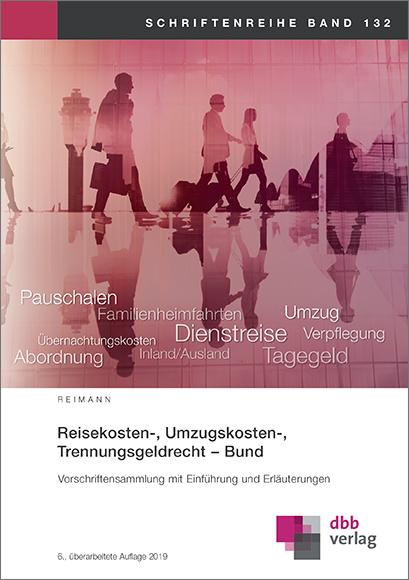 Reisekosten-, Umzugskosten-, Trennungsgeldrecht – Bund © DBB Verlag GmbH